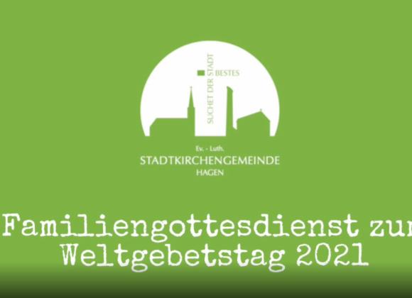 Familiengottesdienst zum Weltgebetstag 2021
